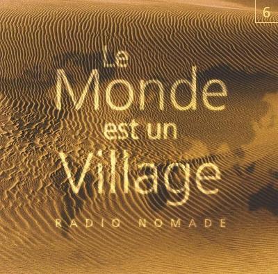 Le Monde est un Village - Vol. 6 | Dazibao