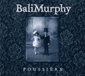 Poussière | BaliMurphy